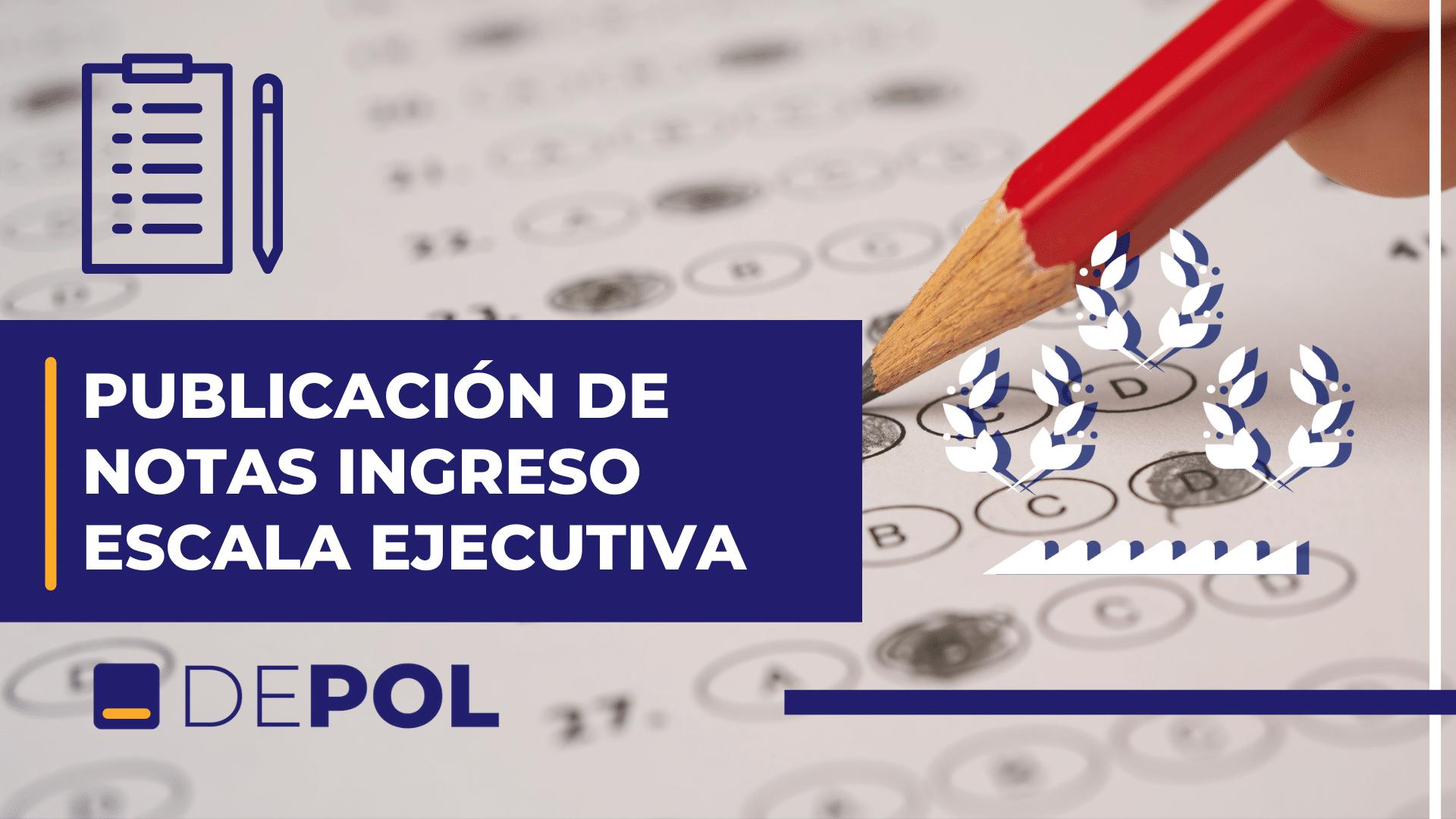Publicadas las notas de supuestos e idioma obligatorio de ingreso a Escala Ejecutiva: comienza la última fase.