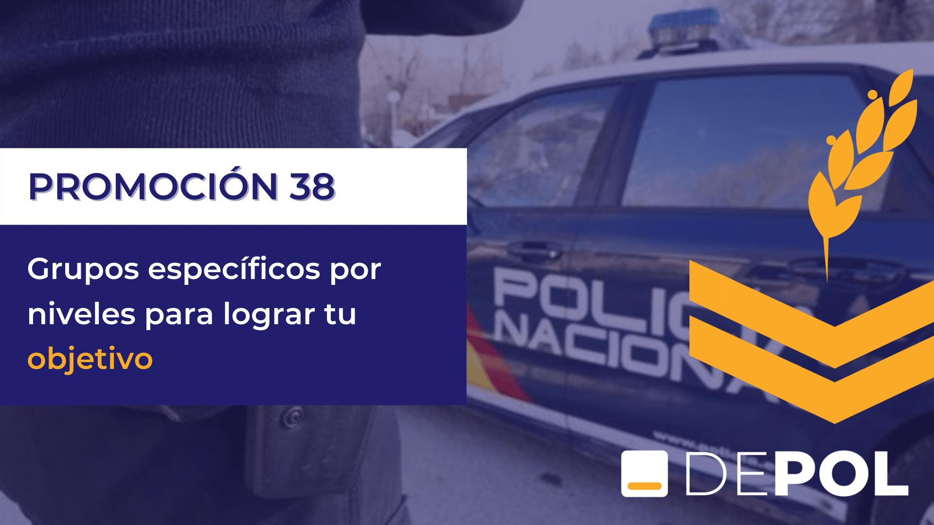 Grupos específicos por niveles para lograr tu plaza en la Policía Nacional