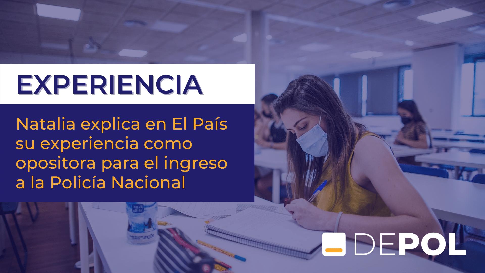 Natalia, una depoler que se prepara en la sede de Madrid, cuenta su experiencia en la oposición para El País