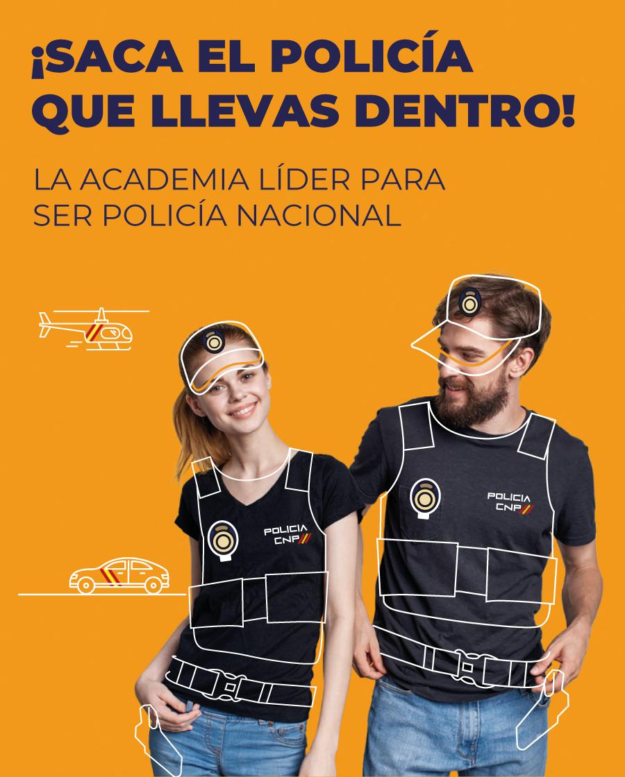 Saca el policía que llevas dentro - Academia Oposición Policía